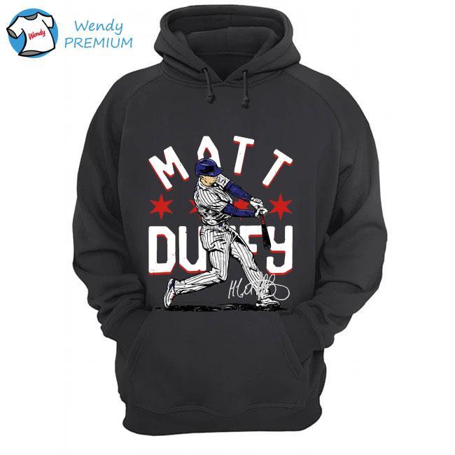 Chicago Cubs Matt Duffy Hit The Ball Signature Shirt Hoodie