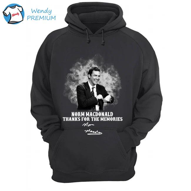 Norm MacDonald thanks for the memories signature s Hoodie