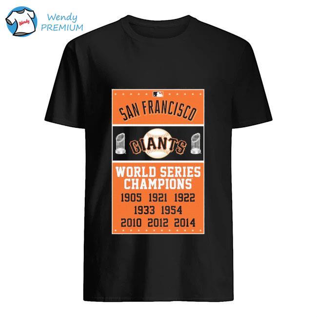 San Francisco Giants World Series Champions 1905-2014 Shirt