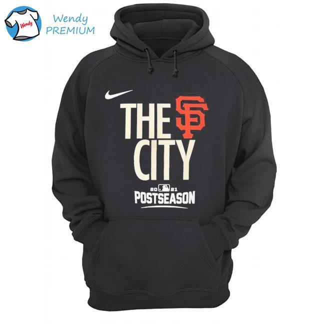 The San Francisco Giants City Postseason Shirt Hoodie